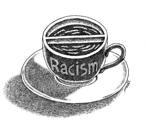 Racism....