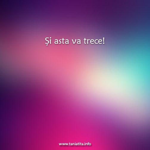 Si asta va trece... http://taniatita.info/newsletter - Tania Tita