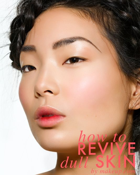 3 expert tips on how to revive dull skin // def need this