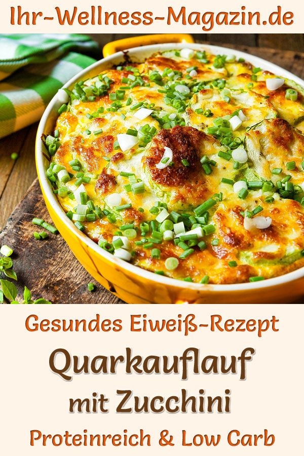 Quarkauflauf mit Zucchini – eiweißreiches Low-Carb-Rezept