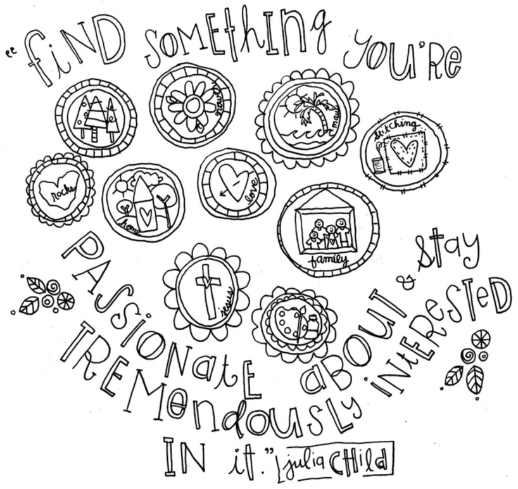 I am tremendously interested in making things and doodling about them!: Julia Child, Doodles Drawings, Quote, Art Journals, A Doodles, Zentangle, Doodles Ideas, Stephanie Ackerman Doodles, Cute Doodles