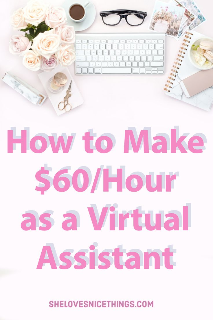 Make up to $60 an Hour as a Virtual Assistant #money #entrepreneur #blogging