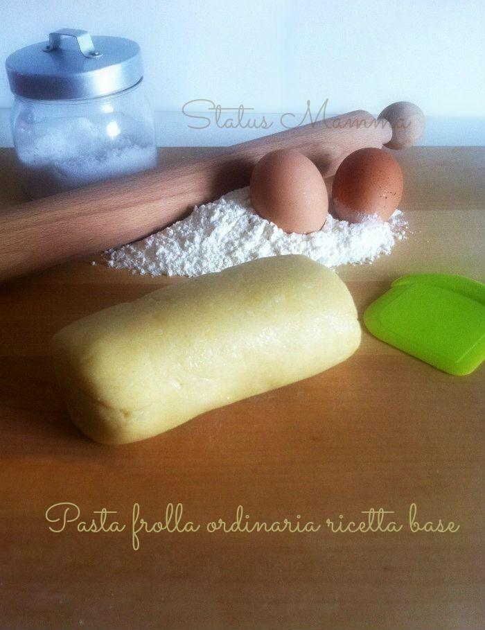 Pasta frolla ordinaria ricetta base