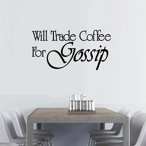 Export Portal Word Art For Walls Decor: Vinyl Wall Decal Quote Will Trade Coffee For Gossip
