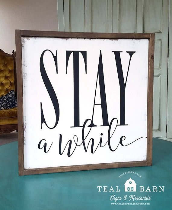 MEMORIAL DAY SALE 20% OFF STAY A WHILE Hand Painted Wood Sign with Farmhouse Frame