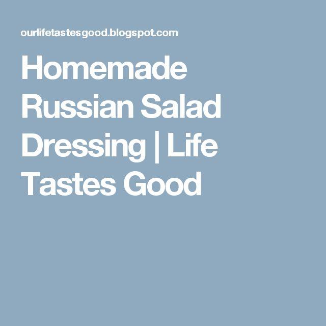 Homemade Russian Salad Dressing | Life Tastes Good