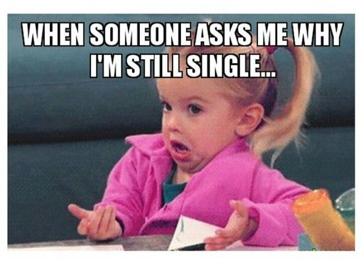 Funny Single Life Meme : Funny pictures about being single snappy pixels