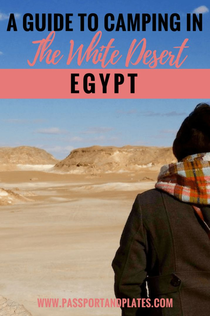 Camping in the White Desert of Egypt is a must-do activity! Click to read about my first time camping experience with Egypt Tailor Made and learn how you can experience the wonders of the desert.   http://passportandplates.com