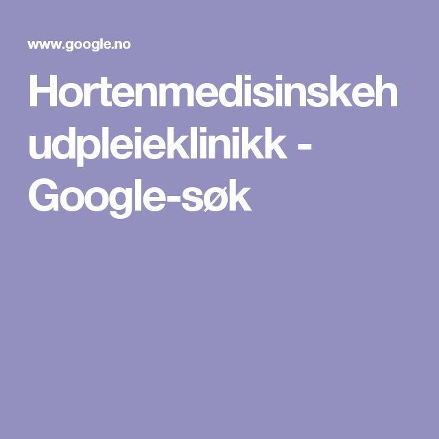 Hortenmedisinskehudpleieklinikk - Google-søk