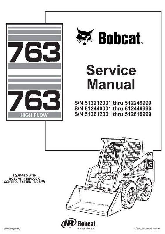 Bobcat 763 763h Skid Steer Loader Service Manual 6900091