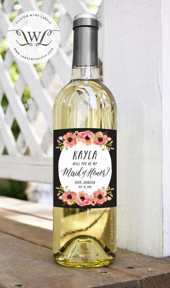What better way to say Will You Be My Bridesmaid? than with our Customized Be My Bridesmaid Wine Bottle Labels are the perfect way. - - - - - - -