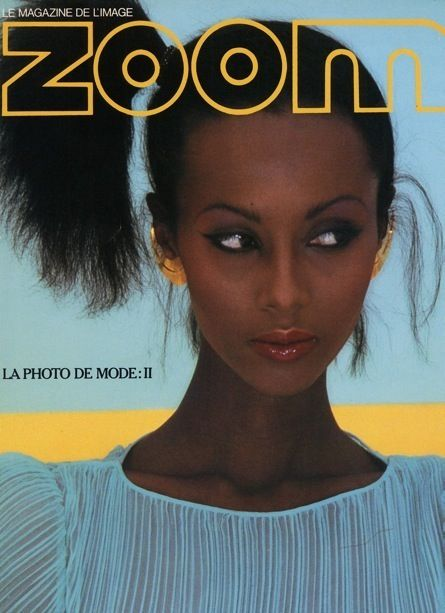 imancosmetics:  Now this should of been on #throwbackthursday! A Young IMAN for Zoom Magazine.