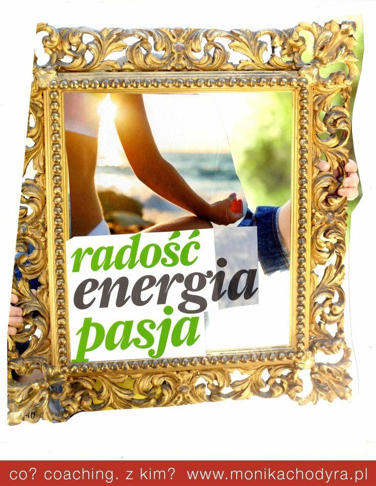 Co robisz żeby mieć Energię? Co daje Ci radość? Jaka jest Twoja Pasja?