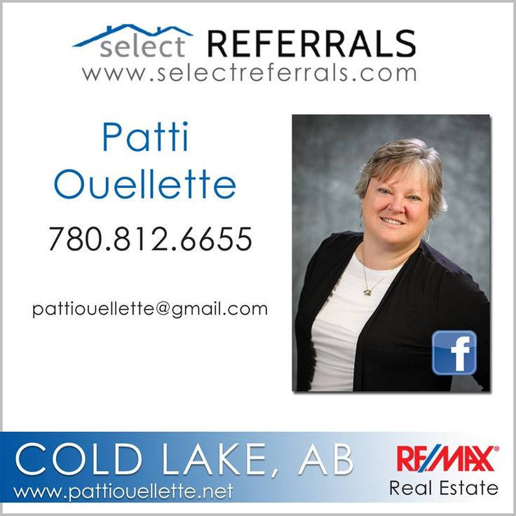 RE/MAX Select Referrals Team member, Patti Ouellette welcomes your referrals to Cold Lake, Alberta. Patti has years of experience in the Real Estate business and will handle your clients with care. Patti looks forward to connecting with you in the near future. Contact direct at: 780-812-6655 or via our website at www.selectreferrals.com #selectreferrals #remax #coldlake