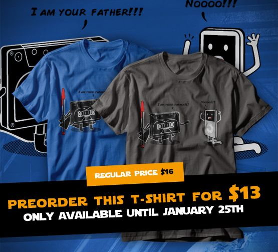 "Preorder ""I am your Father"" tee until January 25th at http://www.othertees.com/shop #StarWars #LordVader #OtherTees #Parody"