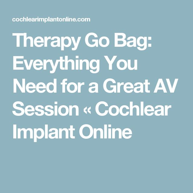 Therapy Go Bag: Everything You Need for a Great AV Session « Cochlear Implant Online