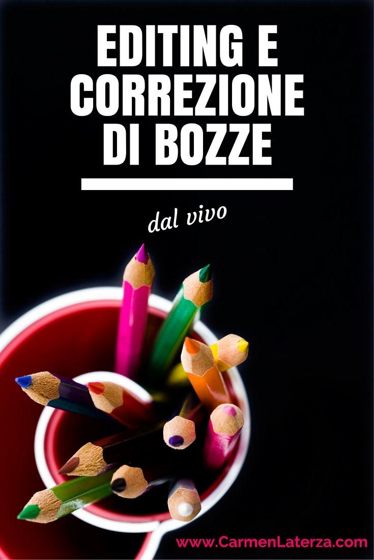 Editing e Correzione di bozze dal vivo: laboratorio di scrittura - CarmenLaterza.com