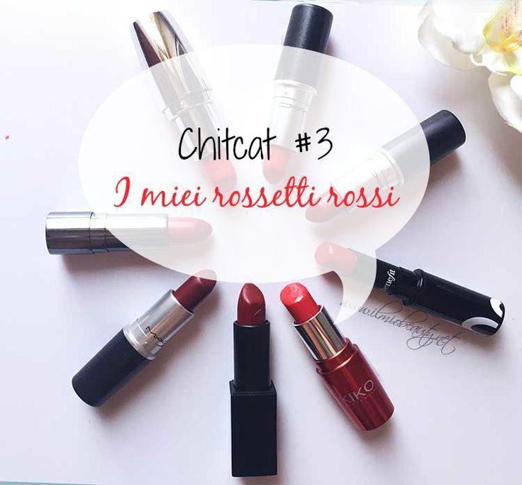 rossetti rossi preferiti, favourite red lipsticks, red lipsticks, top red lipsticks