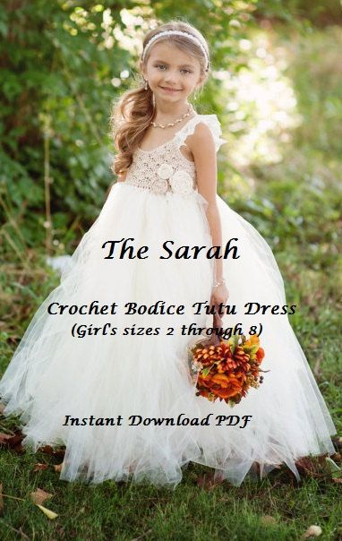 INSTANT DOWNLOAD The Sarah - Girls Crochet Tutu Dress PDF Pattern