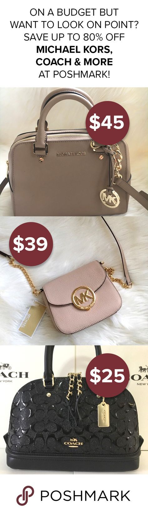 Shop, Sell, Style. Be on trend while still staying on budget! Download Poshmark and FIND MICHAEL KORS & COACH DEALS up to 80% off!