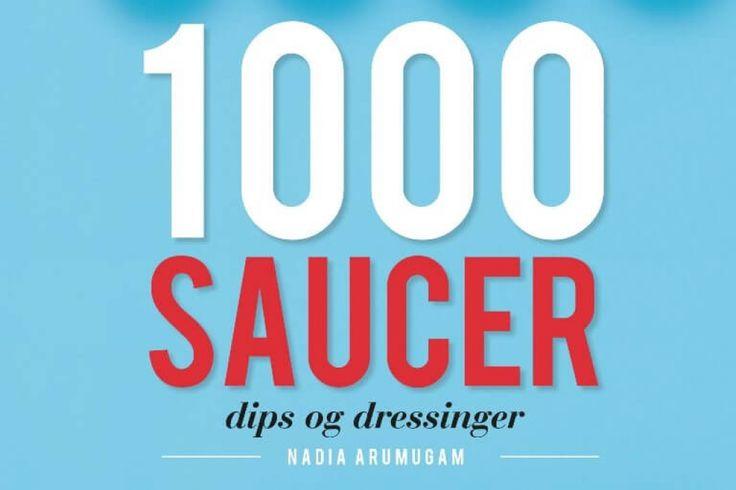"""GOD MAD: Til lækker mad hører naturligvis også en god sauce, en lækker dip og en skøn dressing. Til det nødvendige tilbehør kan man nu få masser af inspiration i bogen """"1000 saucer, dips og dressinger"""". #Bøger #mad"""