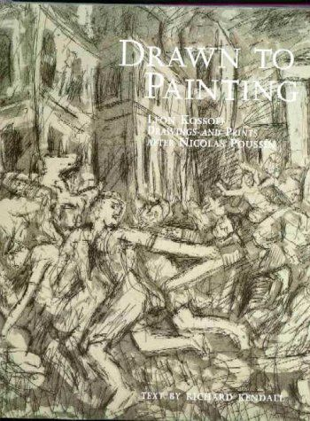 Drawn to Painting: Leon Kossoff's Drawings and Prints After Nicolas Possin by Richard Kendall,http://www.amazon.com/dp/185894094X/ref=cm_sw_r_pi_dp_QA8ftb0Q2DG34MT4