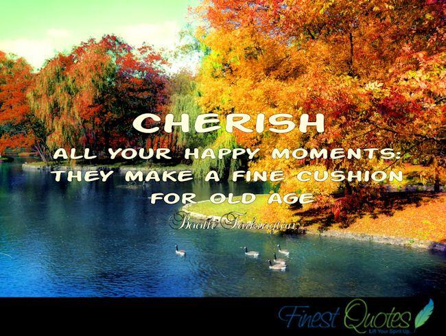 cherish quotes - Bing Images
