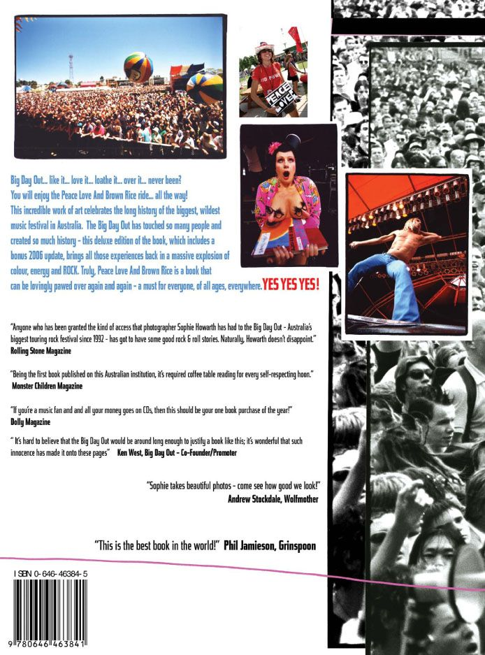 backcover blurb of book 'Peace Love And Brown Rice A Photographic History of the Big Day Out'.