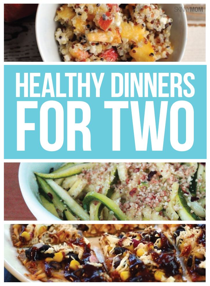 Healthy dinner recipes made for two!