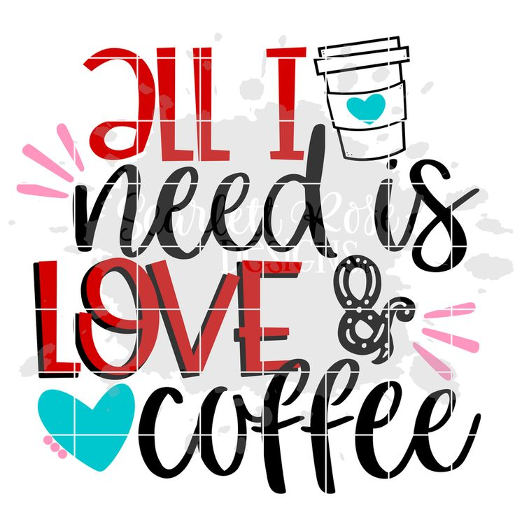 Download All I Need is Love and Coffee SVG   Blog font, Cricut ...