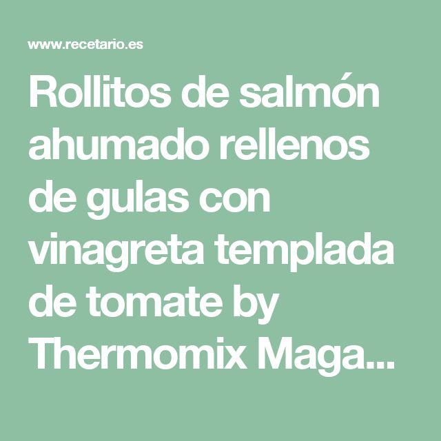 Rollitos de salmón ahumado rellenos de gulas con vinagreta templada de tomate by Thermomix Magazine on www.recetario.es