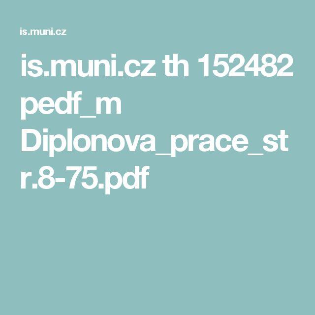 is.muni.cz th 152482 pedf_m Diplonova_prace_str.8-75.pdf