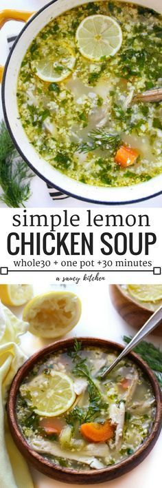 Lemon Chicken Soup with Cauliflower Rice| A hearty soup with a whole lot of zip. Whole 30 + Gluten Free + One Pot