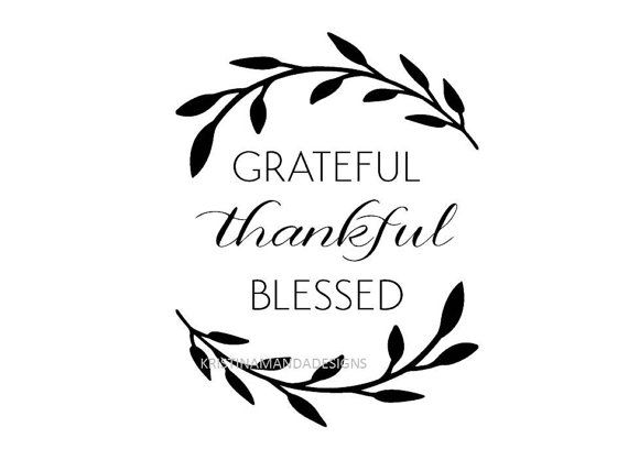 Grateful Thankful Blessed Svg Cut File By