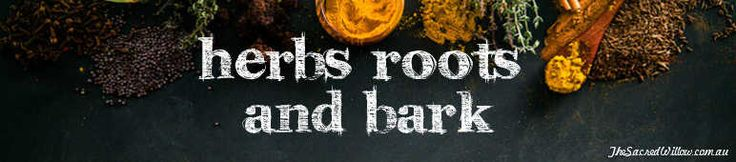 Magick Herbs Root and Bark