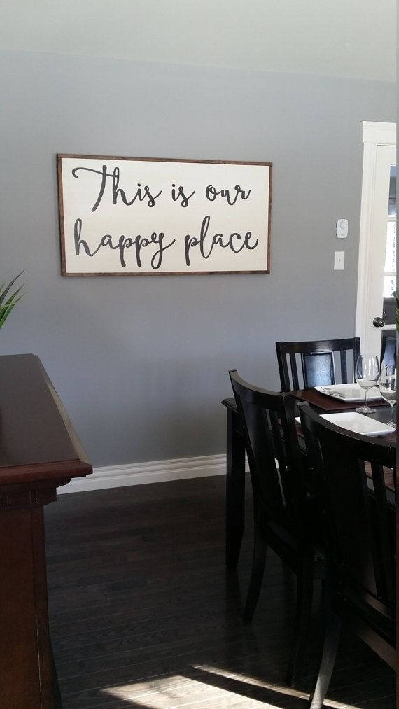 This is our happy place wooden sign   large by LavishOliveStudios  Cute Wall  DecorHallway Wall DecorGrey Wall DecorDining Room. Best 25  Dining room wall decor ideas on Pinterest   Dinning room