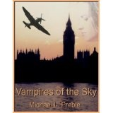 Vampires of the Sky (Kindle Edition)By Michael L. Preble