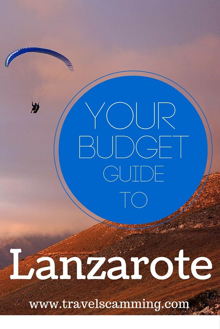 How To Have A Cheap Holiday To Lanzarote: Your Budget Guideby Travel Scamming  9/09/2015   10:01 3 Posted in Travel Tips  cheap holiday to lanzarote  With gorgeous beaches and a volcanic landscape, the Canary Island of Lanzarote has everything you could want for a perfect vacation. And it's possible to enjoy a cheap holiday to Lanzarote without spending a lot of money. Here's your budget guide to Lanzarote:
