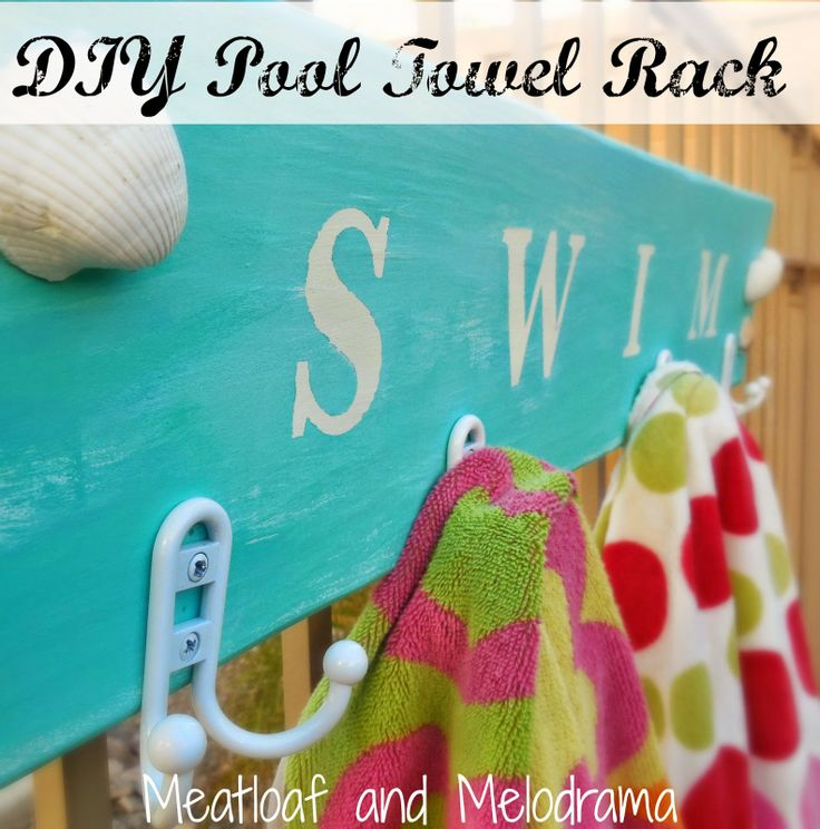 Summertime means swimming and towels. Lots and lots of wet towels! Here's a great DIY Pool Towel Rack! from Meatloaf & Melodrama