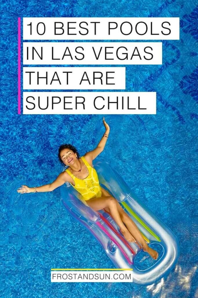 10 Best Pools In Vegas For Fun And Relaxation Best Pools In Vegas Vegas Vacation Las Vegas Trip