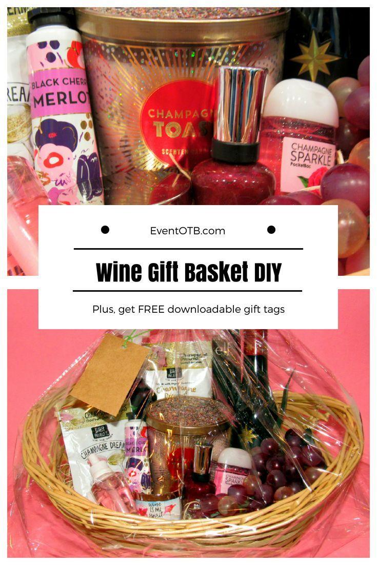 Wine Gift Basket Diy Gift Idea For Wine Lovers Eventotb In 2020 Diy Wine Gift Baskets Wine Gifts Wine Gift Baskets