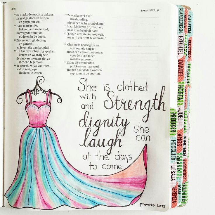She is clothed with strength and dignity, she can laugh at the days to come.  Proverbs 31:25 Spreuken 31:25 Biblejournalling, schrijfbijbel.