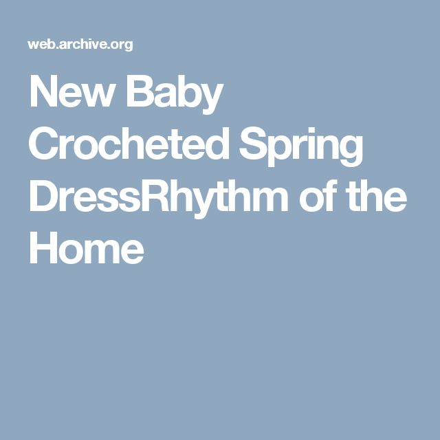 New Baby Crocheted Spring DressRhythm of the Home