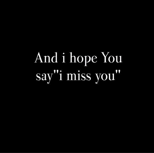 and, black, boy, broke, come, cry, forever, fuck, girl, him, hope, i miss you, love, me, message, ok, please, say, shit, text, why, write, you
