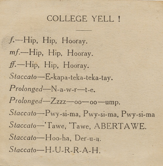 Tawe, Tawe, Abertawe - the 1922 College Yell!  (sadly we don't know the tune...)