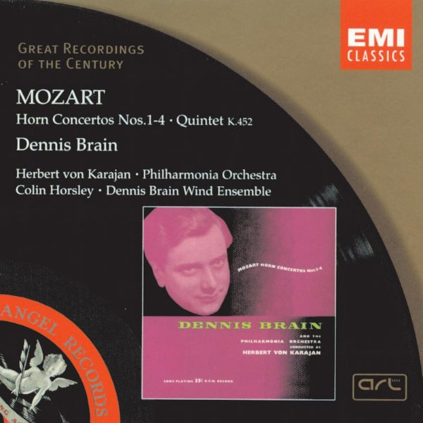I do like listening to Mozart Horn Concertos - Dennis Brain, a British horn player,  and Herbert von Karajan and the Philharmonia Orchestra produced what many still consider to be the definitive recordings of Wolfgang Amadeus Mozart's horn concerti.