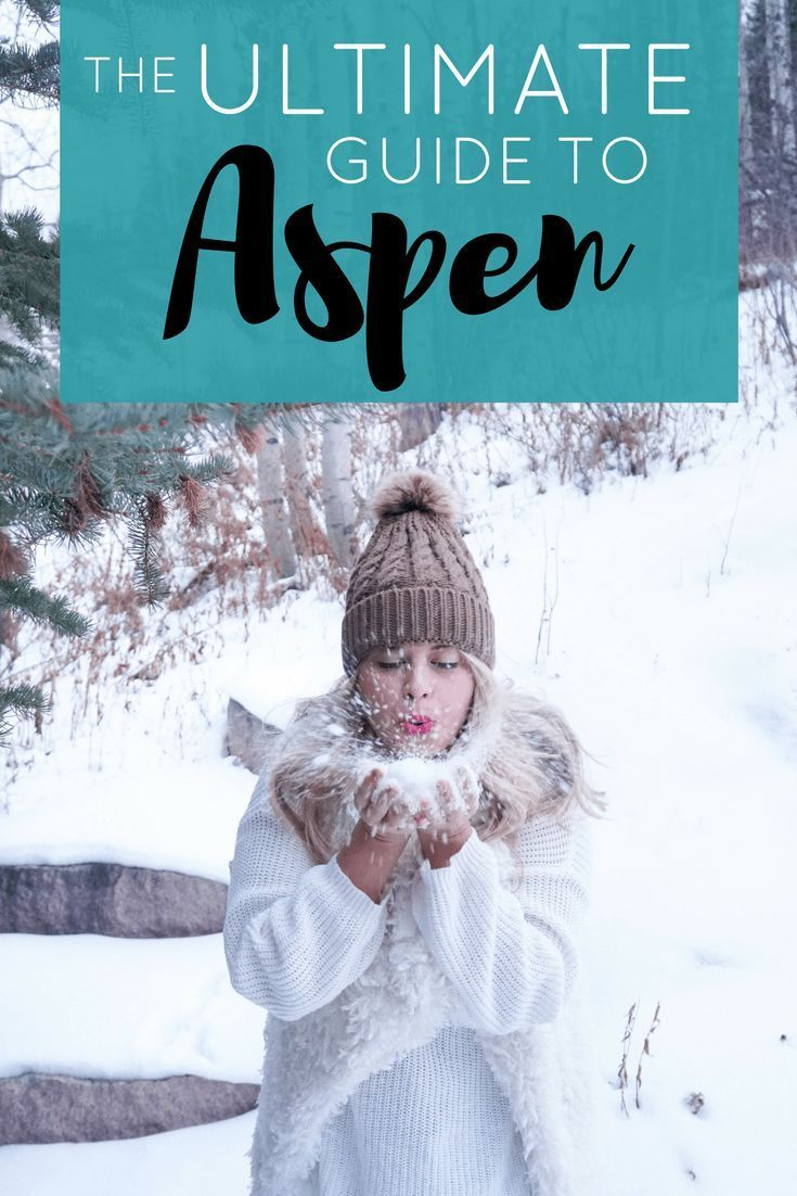 THE ULTIMATE GUIDE TO ASPEN | US Road Trip Destinations ...
