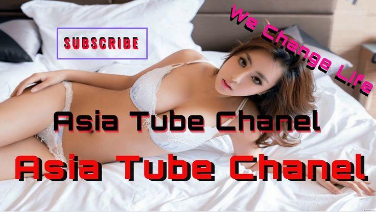 Asia Tube | Asia Tube Chanel