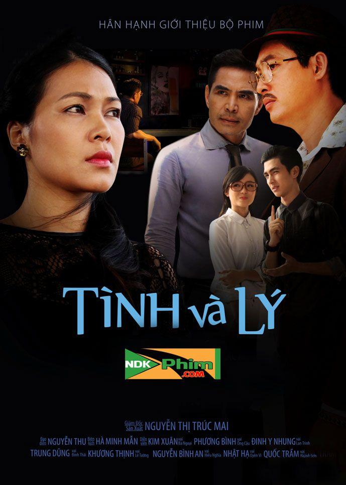 Tình Và Lý | Việt Nam - Trọn Bộ