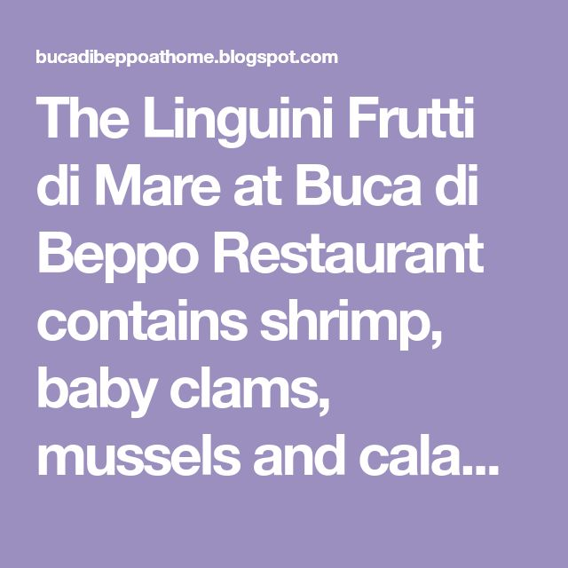 The Linguini Frutti di Mare at Buca di Beppo Restaurant contains shrimp, baby clams, mussels and calamari tossed in a spicy red clam s...